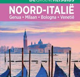 De Groene Reisgids Noord-Italië
